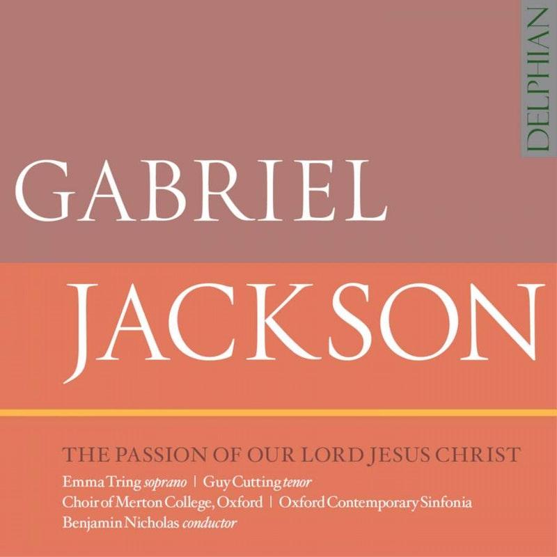 Gabriel Jackson Passion CD
