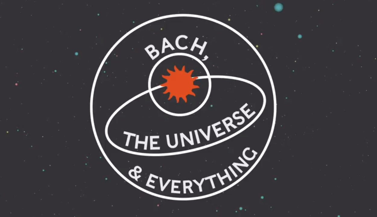 Bach, The universe