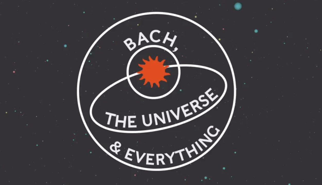 Bach, The universe